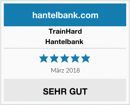 TrainHard Hantelbank  Test