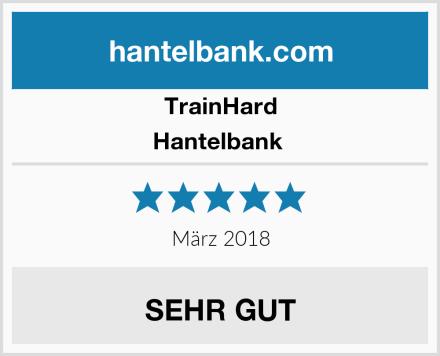TrainHard Hantelbank  Test