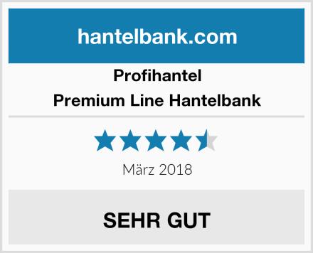 Profihantel Premium Line Hantelbank Test