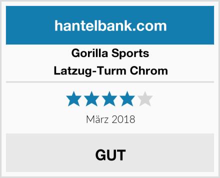 GORILLA SPORTS Latzug-Turm Chrom Test