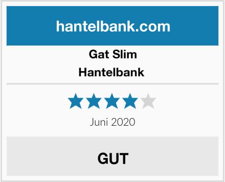 Gat Slim Hantelbank  Test
