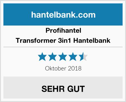 Profihantel Transformer 3in1 Hantelbank Test